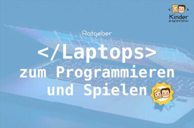 Laptop zum Programmieren und Spielen