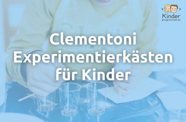 Clementoni Experimentierkästen im Überblick