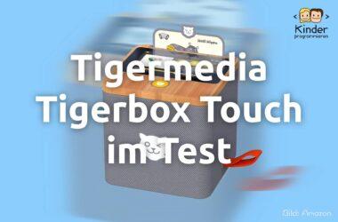 Tigermedia Tigerbox Touch im Test
